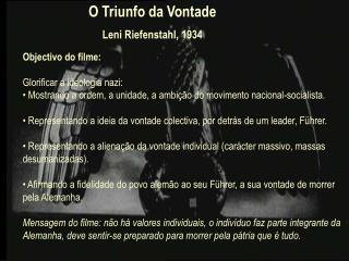 O Triunfo da Vontade Leni Riefenstahl, 1934