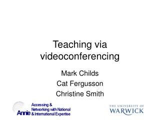 Teaching via videoconferencing