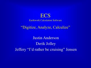 "ECS Earthwork Calculation Software ""Digitize, Analyze, Calculize"""