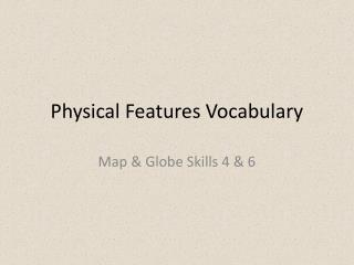 Physical Features Vocabulary