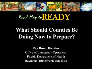 What Should Counties Be  Doing Now to Prepare?