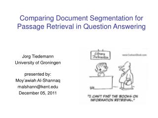 Comparing Document Segmentation for Passage Retrieval in Question Answering