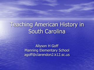 Teaching American History in South Carolina