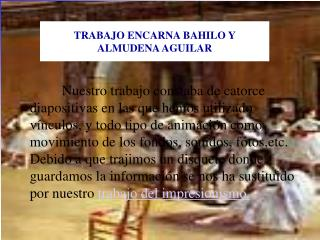 TRABAJO ENCARNA BAHILO Y ALMUDENA AGUILAR