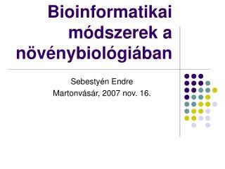 Bioinformatikai módszerek a növénybiológiában