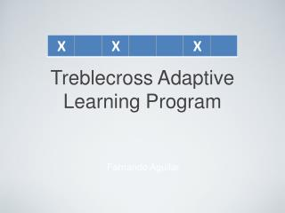 Treblecross Adaptive Learning Program