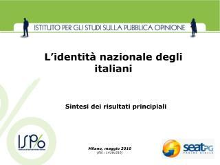 Milano, maggio 2010 (Rif.: 1416v310)
