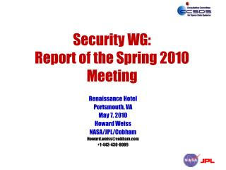 Security WG: Report of the Spring 2010 Meeting