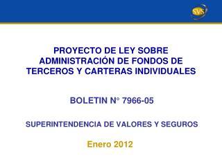 PROYECTO DE LEY SOBRE ADMINISTRACIÓN DE FONDOS DE TERCEROS Y CARTERAS INDIVIDUALES