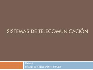 Sistemas de telecomunicaci�n
