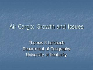 Air Cargo: Growth and Issues