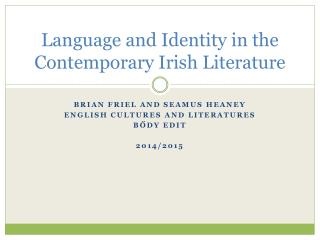 Language and Identity in the Contemporary Irish Literature