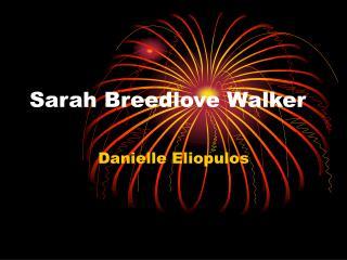 Sarah Breedlove Walker
