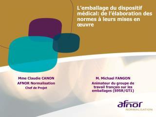 Mme Claudie CANON AFNOR Normalisation Chef de Projet