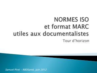 NORMES ISO et format MARC utiles aux documentalistes