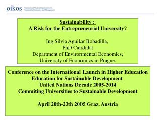 Sustainability :  A Risk for the Entrepreneurial University? I ng.Silvia Aguilar Bobadilla,