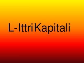 L-Ittri Kapitali