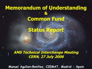 Memorandum of Understanding &  Common Fund Status Report