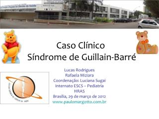 Caso Cl nico  S ndrome de Guillain-Barr