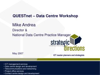 QUESTnet � Data Centre Workshop