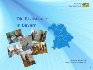 Die Realschule  in Bayern
