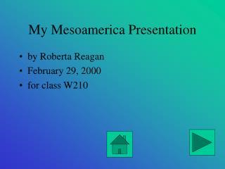 My Mesoamerica Presentation