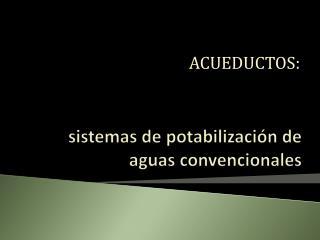 sistemas de potabilización de aguas convencionales