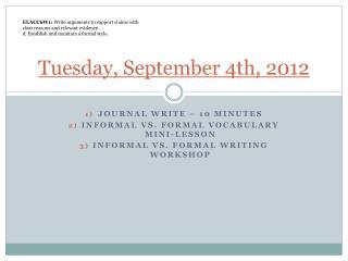 Tuesday, September 4th, 2012