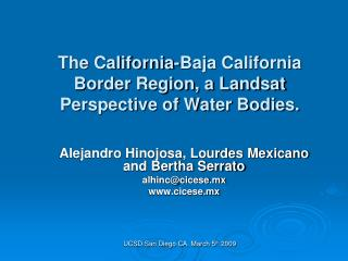 The California-Baja California Border Region, a Landsat Perspective of Water Bodies.