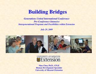 Nina Chen, Ph.D., CFLE Human Development Specialist University of Missouri Extension