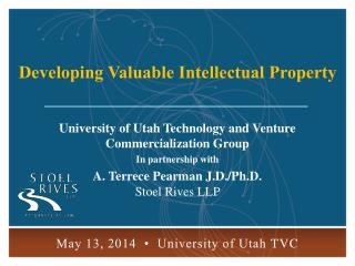 University of Utah Technology and Venture Commercialization Group In partnership with