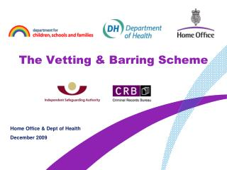 The Vetting  Barring Scheme