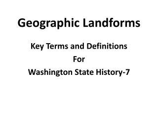 Geographic Landforms