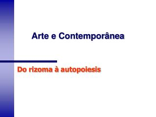 Arte e Contemporânea