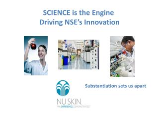 SCIENCE is the Engine  Driving NSE's Innovation