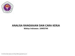ANALISA RANGKAIAN DAN CARA KERJA Wahyu Indrawan. 10405744