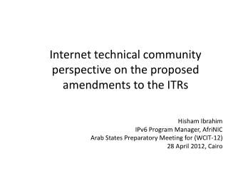 Internet technical community perspective on the proposed amendments to the ITRs