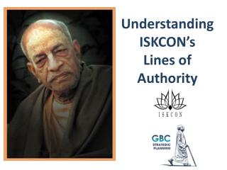 Understanding ISKCON's Lines of  Authority