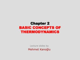 Chapter  2 BASIC CONCEPTS  OF THERMODYNAMICS