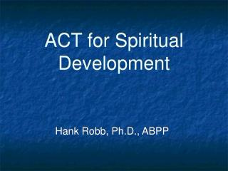ACT for Spiritual Development