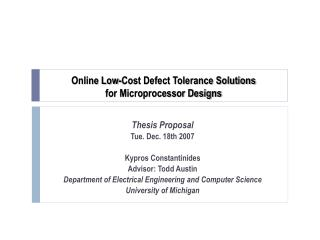 Online Low-Cost Defect Tolerance Solutions for Microprocessor Designs