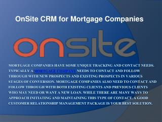 OnSite CRM for Mortgage Companies