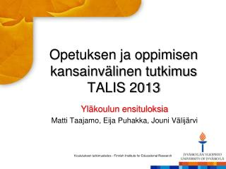 Opetuksen ja oppimisen kansainvälinen tutkimus TALIS 2013