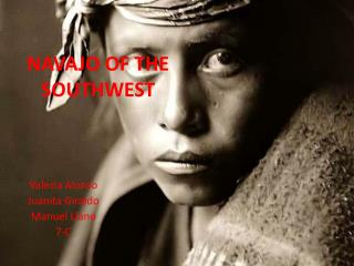 NAVAJO OF THE SOUTHWEST