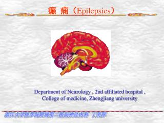Department of Neurology , 2nd affiliated hospital , College of medicine, Zhengjiang university