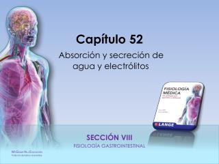 Capítulo 52 Absorción y secreción de  agua  y electrólitos
