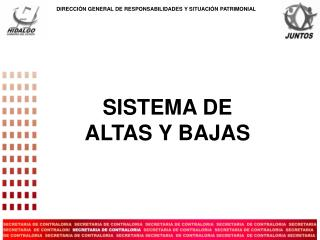 SISTEMA DE ALTAS Y BAJAS