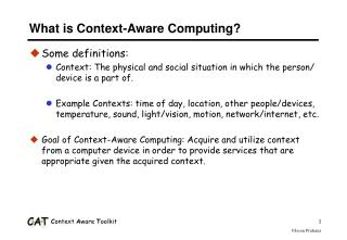 What is Context-Aware Computing?
