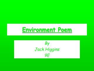 Environment Poem