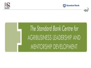 Standard Bank Centre for AgriBusiness          Development and Leadership